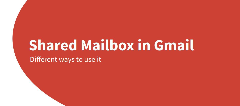 shared mailbox gmail
