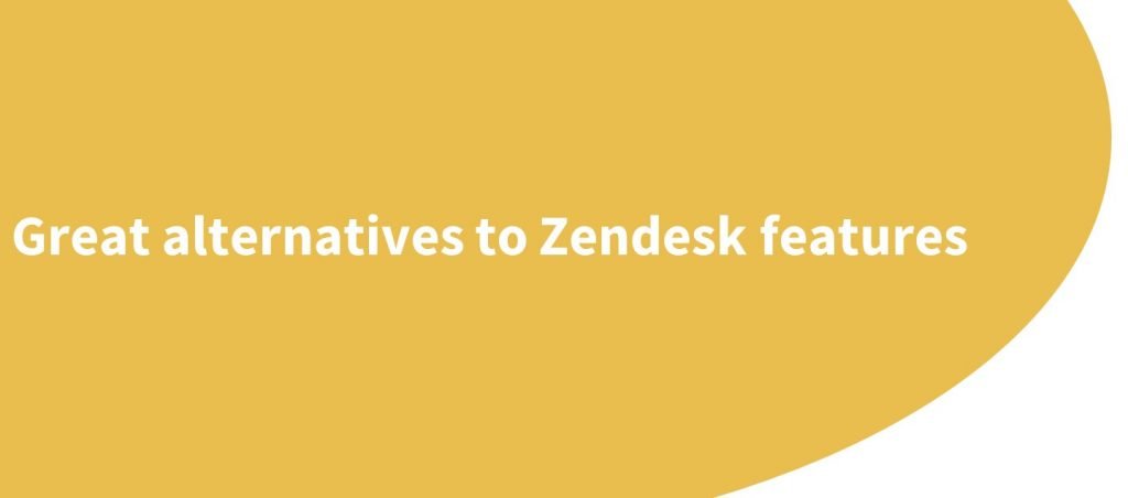 zendesk alternatives