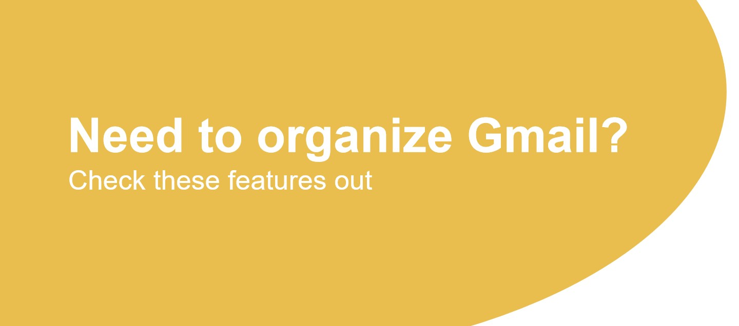 Need to organize Gmail? Check these features out | DragApp com