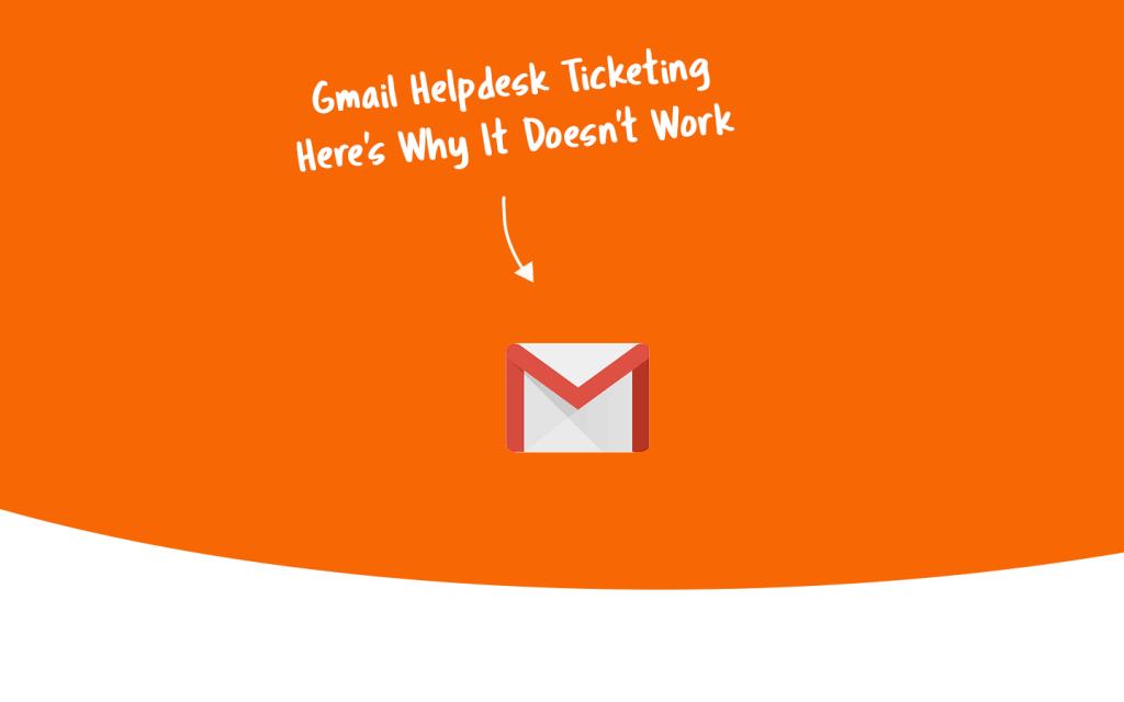 gmail helpdesk ticketing