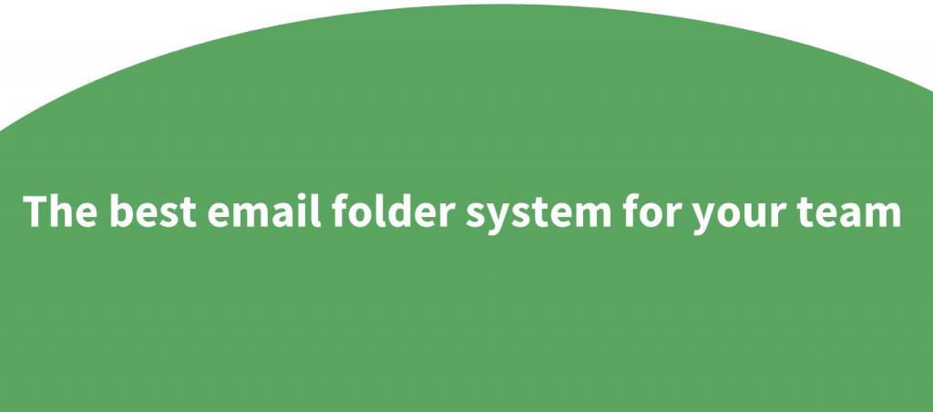 best email folder system