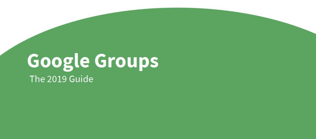 google groups 2019 guide
