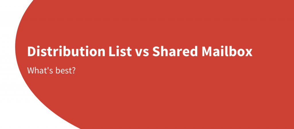 distribution list vs shared mailbox